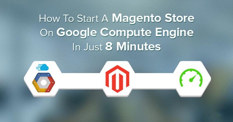 Magento跨境电商独立站运营系列教程开篇 Google奉上300美元赠金 云平台免费使用一整年 2