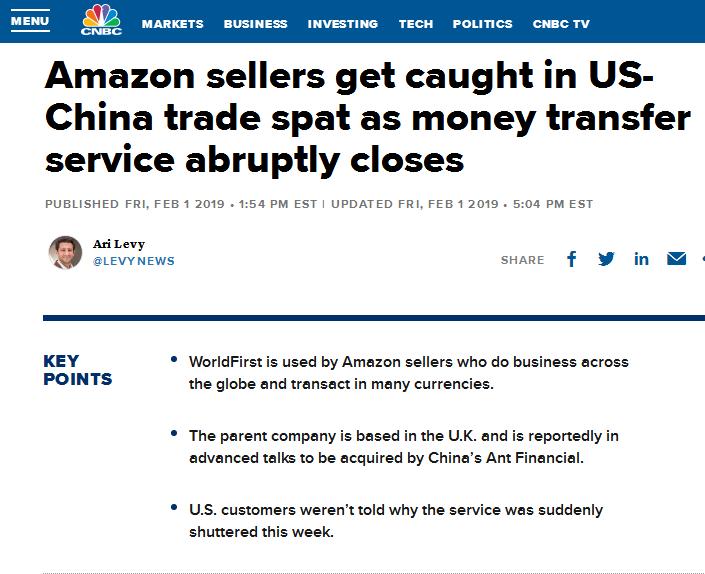 万里汇WorldFirst突然停止美国业务 据传蚂蚁金服拟约7亿美元收购 亚马逊卖家陷入中美贸易争端 3